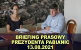 Briefing prezydenta Pabianic 2021-08-13