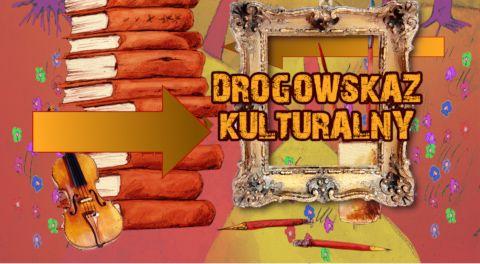 Drogowskaz Kulturalny 2019-10-17