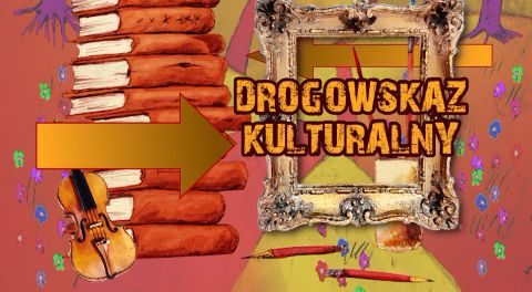 Drogowskaz Kulturalny 2021-07-01