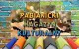 Pabianicki Magazyn Kulturalny 2018-10-25