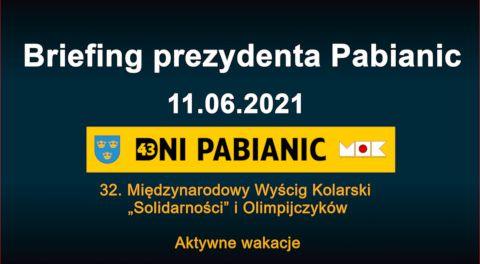 Briefing prezydenta Pabianic 2021-06-11