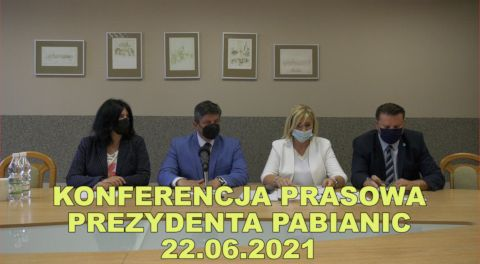 Konferencja prezydenta Pabianic 2021-06-22