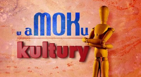 W aMOKu kultury 2021-01-15