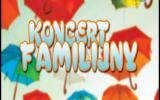 Koncert Familijny