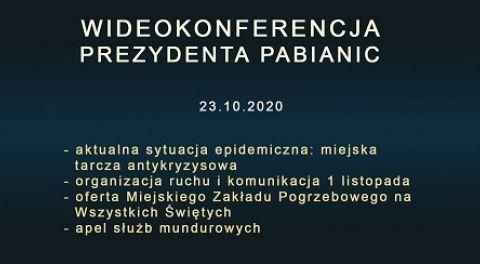 Wideokonferencja prezydenta Pabianic 2020-10-23